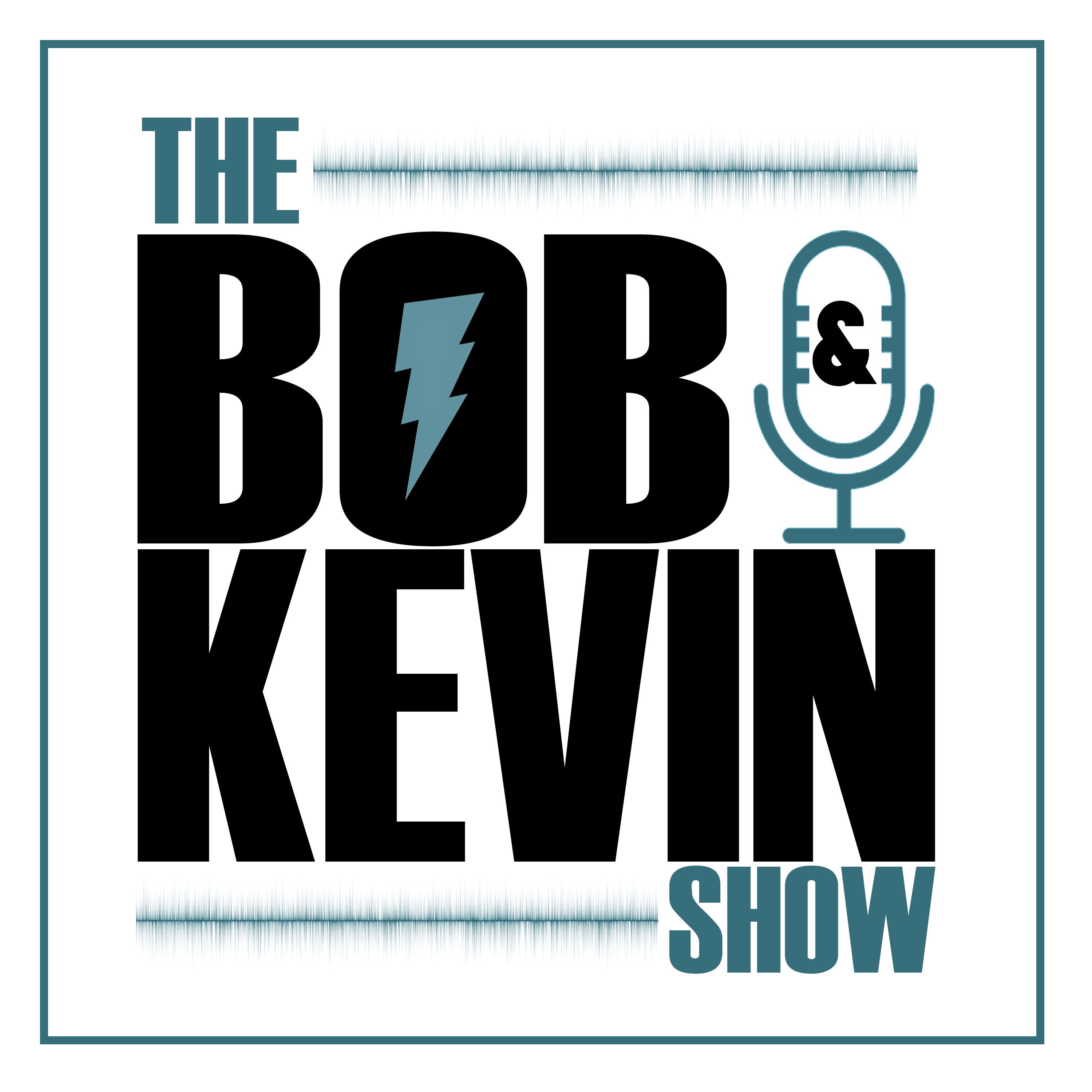 The Bob & Kevin Show